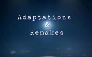 adaptationsandremakes